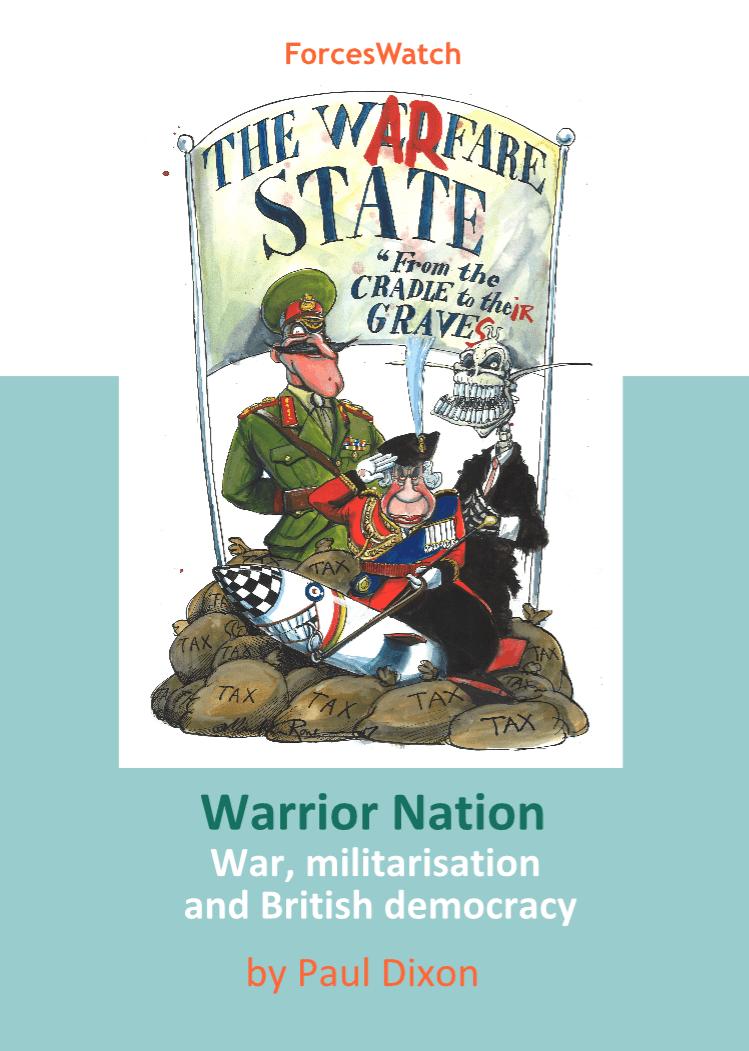 Warrior Nation: War, militarisation and British democracy